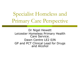 Holistic Care for Homeless Drug Users