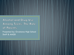 Alcohol and Drug Use Among Teens: The Role of Parents