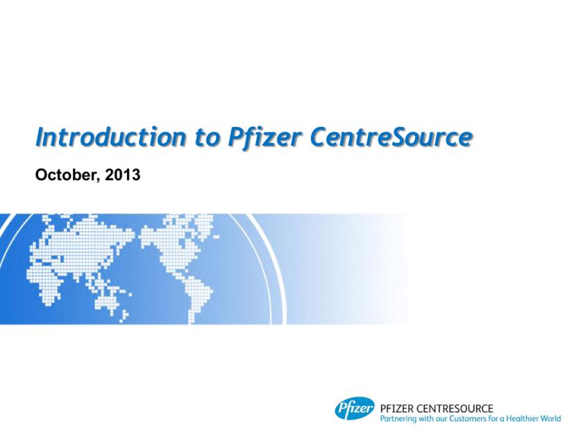 Introduction to Pfizer CentreSource | studyslide com