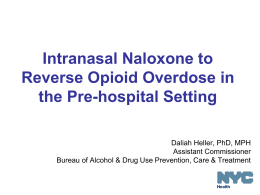 Intranasal and intramuscular naloxone program in New York City