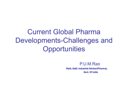 Global Pharma Developments-Challenges and Opportunities