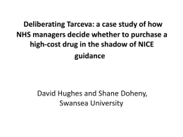 Deliberating Tarceva: a case study of how NHS managers