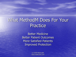 What MethodM Does For Your Practice - Patient