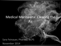 Medical Marihuana: Clearing the Air