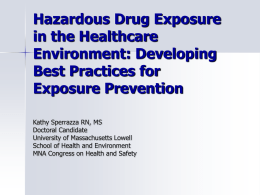 Hazardous Drug Exposure in the Healthcare Environment