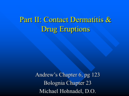 Part II: Contact Dermatitis & Drug Eruptions
