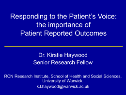 Responding to the Patient's Voice: the importance of