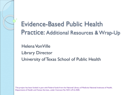 Evidence-Based Public Health Practice: Using Research and