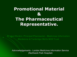 Drug Promotion - the Pharmaceutical Representative