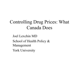 Controlling Drug Costs: Learning from Canada