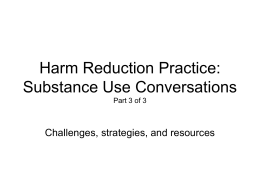 Harm Reduction Practice: Substance Use Conversations Part