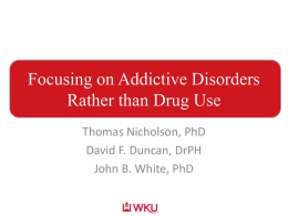Focusing on Addictive Disorders Rather that Drug Use