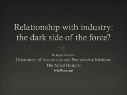 Relationship with industry: the dark side of the force