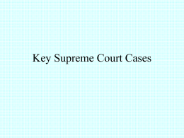 Key Supreme Court Cases