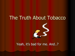 The Truth About Tobacco