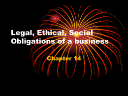 Legal, Ethical, Social Obligations of a business