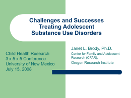 Challenges and Successes Treating Adolescent Substance Abuse