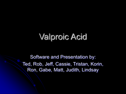 Valproic Acid - Dr Ted Williams
