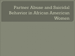 Partner Abuse and Suicidal Behavior in African American Women
