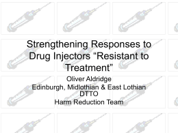 "Strengthening Responses to Drug Injectors ""Resistant to"