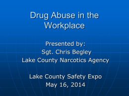 Drug Abuse in the Workplace - Lake County Safety Council