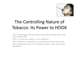 The Controlling Nature of Tobacco: Its Power to HOOK