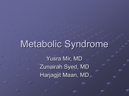 Metabolic Syndrome - RCRMC Family Medicine Residency