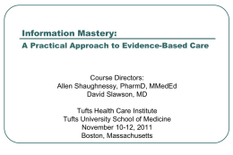 Teaching Family Physicians To Be Information Masters