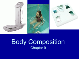 Body Composition Chapter 9 - Lenape Regional High School