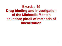 Exercise 15 Drug binding and investigation of the