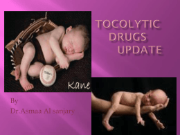 Tocolytic drugs update