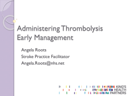Administering Thrombolysis Early Management