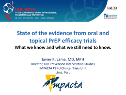 State of the evidence from oral and topical PrEP efficacy