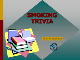 Smoking Trivia Game