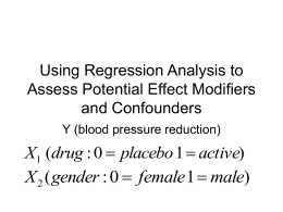 Using Regression Analysis to Assess Potential Effect Modifiers and