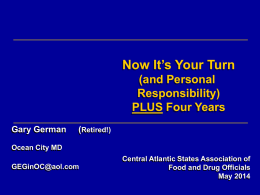 Now It`s Your Turn - Central Atlantic States Association of Food and