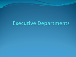 Executive Departments PowerPoint