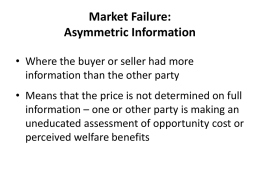 Market Failure: Asymmetric Information