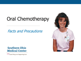 Oral Chemotherapy: Facts and Precautions