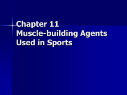 Chapter 11 Muscle-building Agents Used in Sports