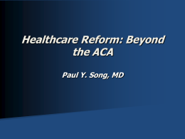 Healthcare Reform – The Real Facts!!