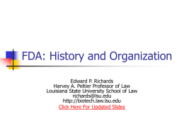 FDA: History and Organization - Medical and Public Health Law Site
