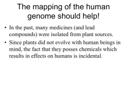 The mapping of the human genome should help!