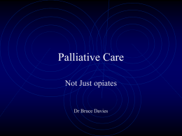 palliative care - not just opiates