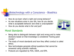 NOTES: Bioethics