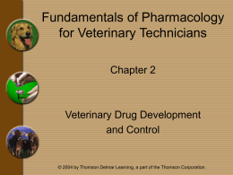 Chapter 2 - Veterinary Drug Development and Control