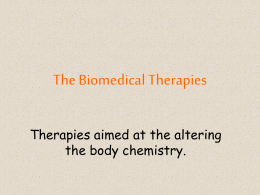 The Biomedical Therapies - AP Psychology Community