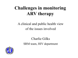 Challenges in monitoring ARV therapy