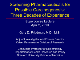 Screening Pharmaceuticals for Possible Carcinogenesis: Three
