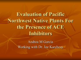 Evaluation of Pacific Northwest Native Plants For the Presence of